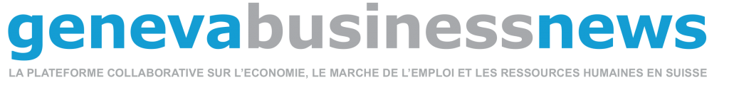 Geneva Business News est le magazine genevois de l'actualité économique, RH et de l'emploi en Suisse